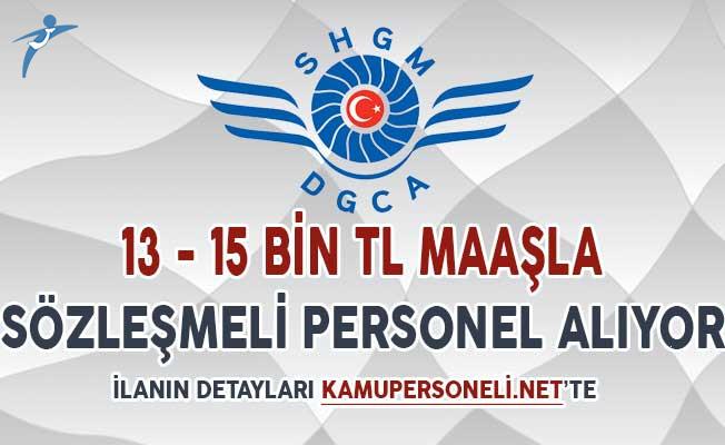 SHGM 13 Bin TL ile 15 Bin TL Arası Aylık Maaşla Sözleşmeli Kamu Personeli Alımı Yapıyor