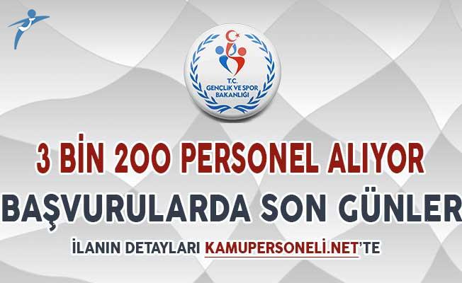 Spor Bakanlığı 3 Bin 200 Kamu Personeli Alımı İçin Son Günler ! (KPSS En Az 50 Puan)