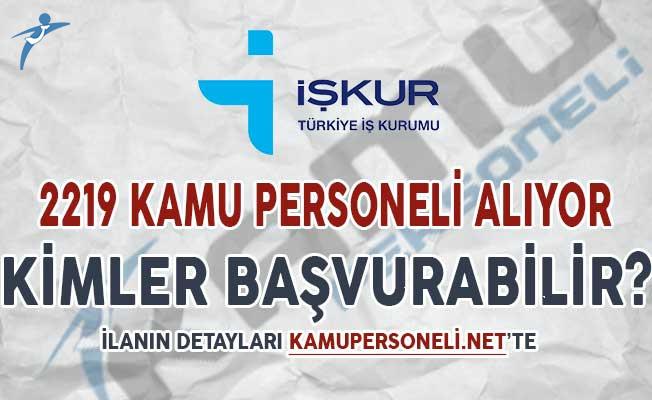 Türkiye İş Kurumu (İŞKUR) 2 Bin 219 Kamu Personeli Alımı Yapıyor ! Kimler Başvurabilir?