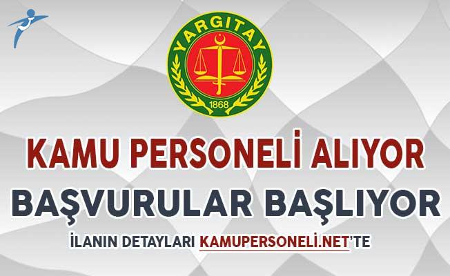 Yargıtay Başkanlığı Sözleşmeli Kamu Personeli Alımı Başvuruları Başlıyor !