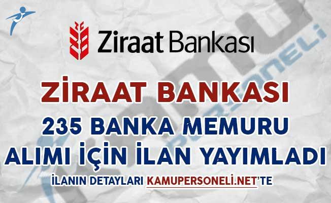 Ziraat Bankası 235 Banka Personeli Alımı İçin İlan Yayımladı
