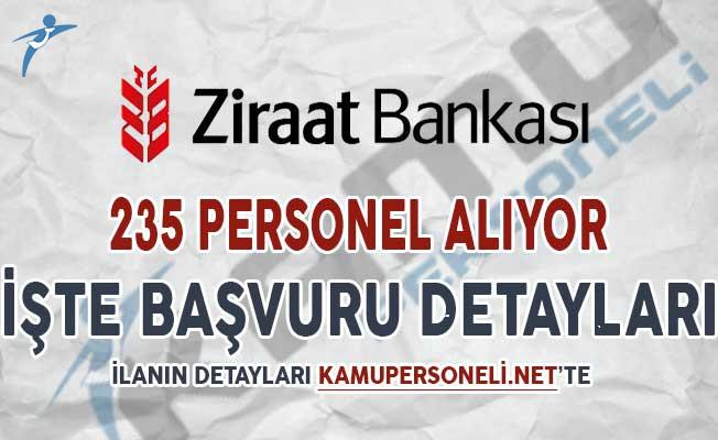 Ziraat Bankası 235 Personel Alımı Yapıyor ! Genel Şartlar ve Başvuru Detayları