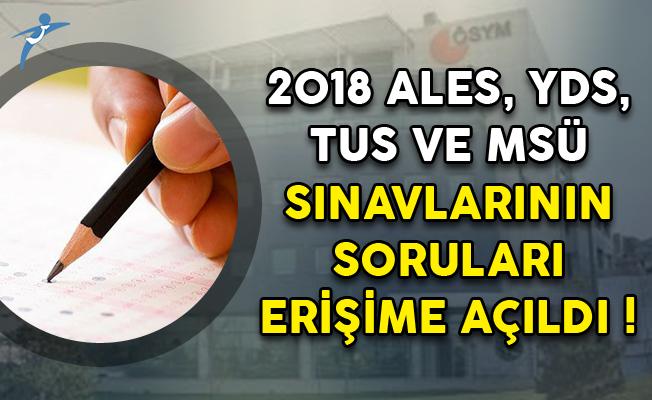 2018 ALES, YDS, TUS ve MSÜ Sınavlarının Soruları Erişime Açıldı!