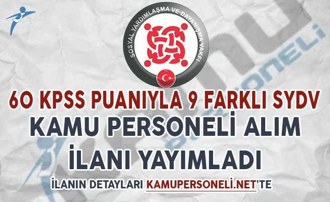 60 KPSS Puan Şartıyla 9 Farklı SYDV Memur ve İşçi Alım İlanı Yayımladı