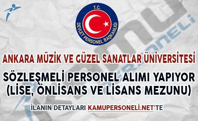Ankara Güzel Sanatlar Üniversitesi Sözleşmeli Personel Alımı Yapacağını İlan Etti