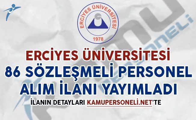 Erciyes Üniversitesi 86 Sözleşmeli Personel Alımı Yapacağını Duyurdu
