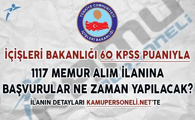 İçişleri Bakanlığı 60 KPSS Puanıyla 1117 Memur Alım İlanına Başvurular Ne Zaman Yapılacak?