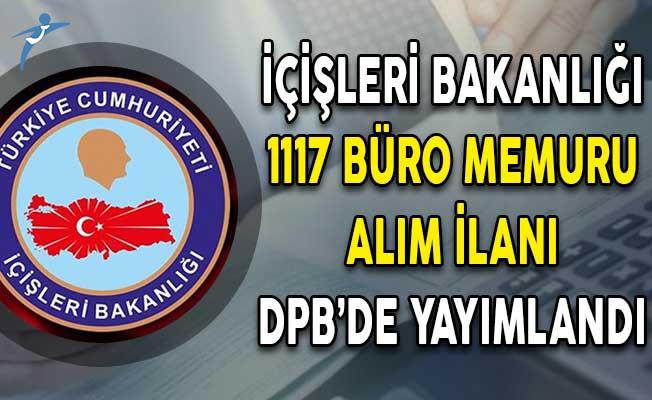 İçişleri Bakanlığı Büro Memuru Alım İlanı DPB'de Yayımlandı