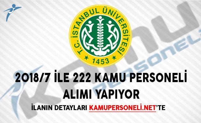 İstanbul Üniversitesi 2018/7 İle 222 Kamu Personeli Alımı Başvuru Kılavuzu ÖSYM Tarafından Yayımlandı