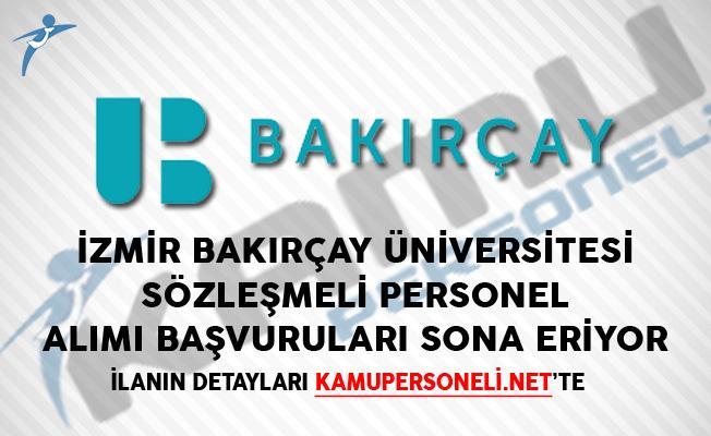 İzmir Bakırçay Üniversitesi Sözleşmeli Personel Alımı Başvuruları Sona Eriyor