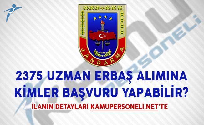 Jandarma Genel Komutanlığı 2375 Uzman Erbaş Alımına Kimler Başvuru Yapabilir?