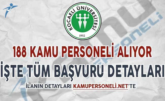 Kocaeli Üniversitesi 188 Kamu Personeli Alımı Yapıyor ! Başvuru Detayları