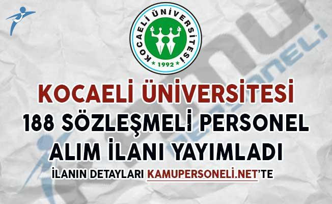 Kocaeli Üniversitesi 188 Sözleşmeli Personel Alım İlanı Yayımladı