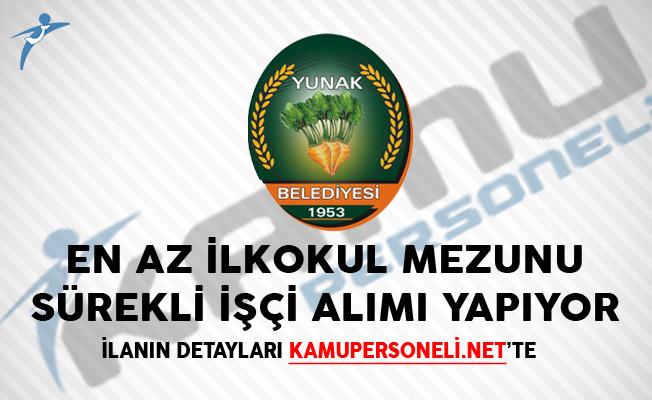 Konya Yunak Belediyesi En Az İlkokul Mezunu Sürekli İşçi Alımı Yapacağını Duyurdu