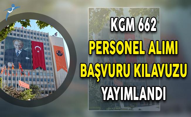 KPSS 2018/6 İle KGM 662 Kamu Personeli Alımı Başvuru Kılavuzu ÖSYM Tarafından Yayımlandı