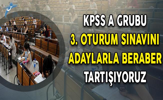 KPSS A Grubu 3. Oturum Soruları, Cevapları ve Yorumları (Kolay Mıydı, Zor Muydu?)