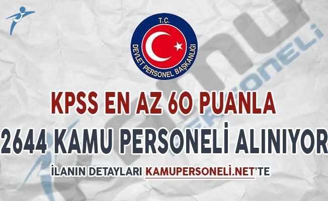 KPSS En Az 60 Puan İle İki Kuruma 2 Bin 644 Kamu Personeli Alımı Yapılıyor