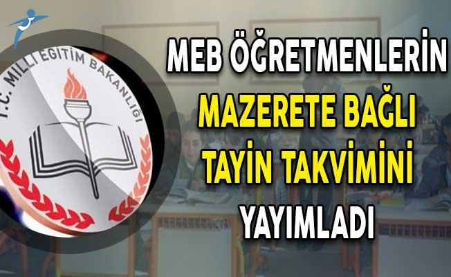 MEB Öğretmenlerin Mazerete Bağlı Tayin Takvimini Yayımladı