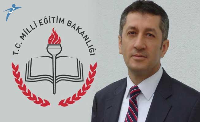 Milli Eğitim Bakanı Ziya Selçuk'tan İlk Açıklama Geldi