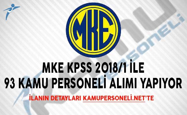 MKE KPSS 2018/1 İle 93 Kamu Personeli Alımı Yapıyor
