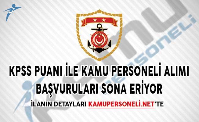Sahil Güvenlik Komutanlığı KPSS Puanı İle Kamu Personeli Alımı Başvuruları Sona Eriyor