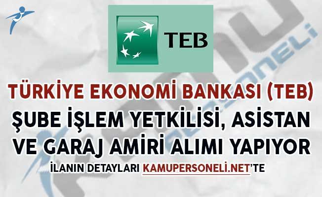 TEB Garaj Amiri, Şube İşlem Yetkilisi ve Şube Asistanı Alımı Yapıyor