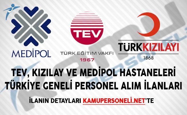 TEV, Kızılay ve Medipol Hastaneleri Türkiye Geneli Personel Alım İlanları