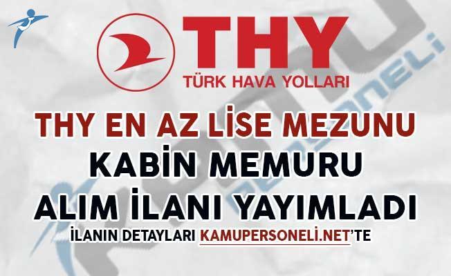 Türk Hava Yolları (THY) En Az Lise Mezunu Kabin Memuru Alım İlanı Yayımlandı
