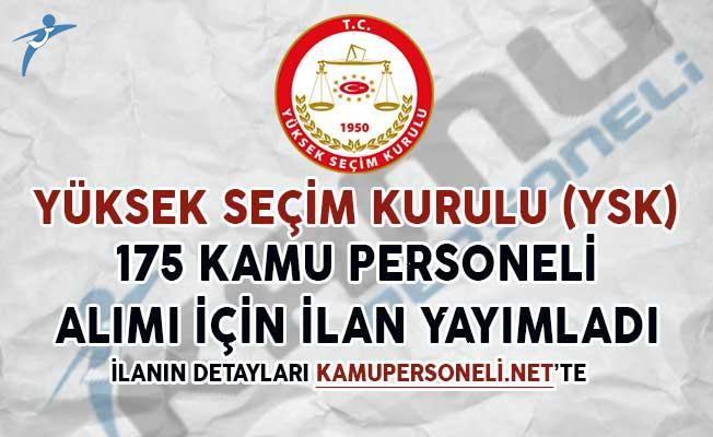 Yüksek Seçim Kurulu (YSK) 175 Personel Alımı İçin İlan Yayımladı