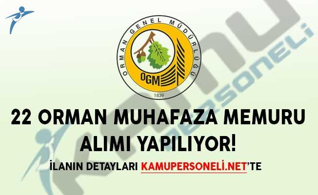 22 Orman Muhafaza Memuru Alımı Yapılıyor!