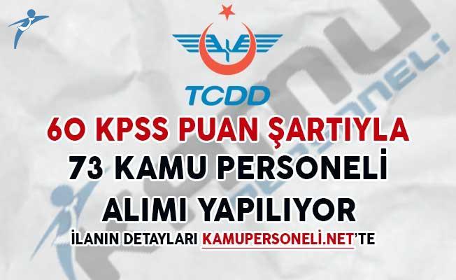 60 KPSS Puan Şartıyla 73 Kamu Personeli Alımı Yapılıyor