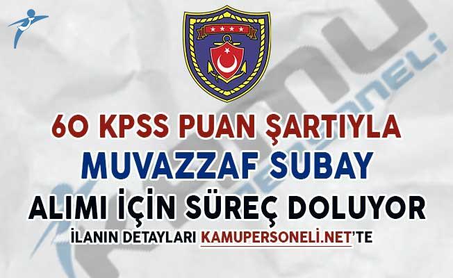 60 KPSS Puan Şartıyla Muvazzaf Subay Alımı İçin Süreç Sona Eriyor