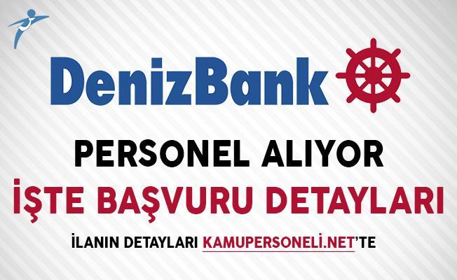 Denizbank İlan Yayımladı ! Banka Personeli Alımı Yapıyor