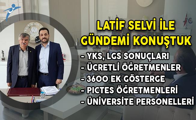 Latif Selvi: Eğitim Kademelerinde Liyakat ve Kariyer Üzerine Belli Bir Disiplin Getirmeliyiz