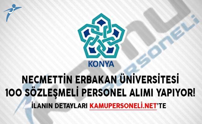 Necmettin Erbakan Üniversitesi 100 Sözleşmeli Personel Alımı Yapıyor!