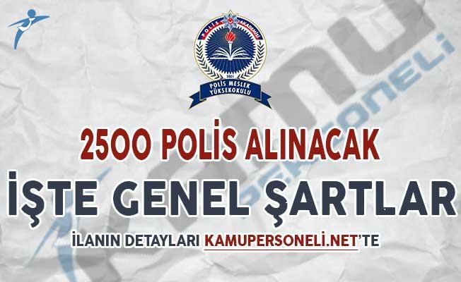 PMYO 2500 Polis Alımı Başvuru Koşulları DPB'de Yayımlandı