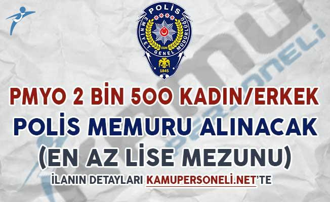 PMYO 2 Bin 500 Kadın/Erkek Polis Memuru Alımı Yapılacak