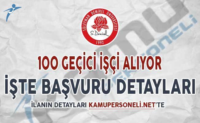 Süleyman Demirel Üniversitesi (SDÜ) 100 Geçici İşçi Alımı Yapıyor