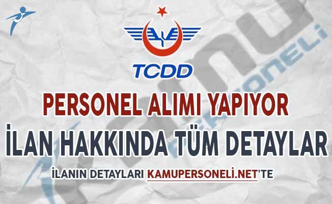 TCDD 73 Personel Alım İlanı Hakkında Tüm Detaylar