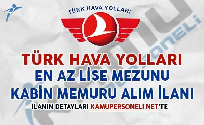 Türk Hava Yolları Kabin Memuru Alım İlanı (En Az Lise Mezunu)