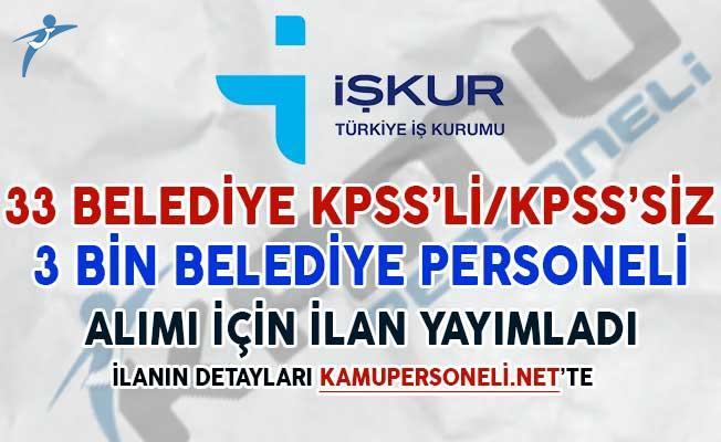 33 Belediye KPSS'li/KPSS'siz 3 Bin Belediye Personeli Alımı Yapıyor