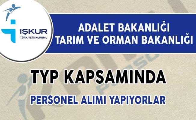 Adalet Bakanlığı, Tarım ve Orman Bakanlığı TYP Kapsamında Personel Alımı İçin İlan Yayımladı!