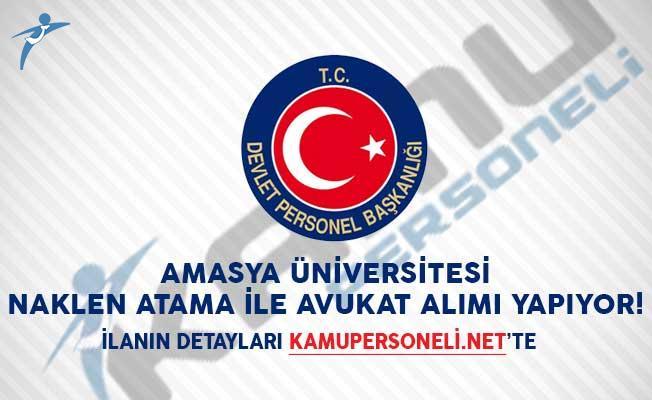 Amasya Üniversitesi Naklen Atama İle Avukat Alımı Yapıyor! DPB'de Yayımlandı