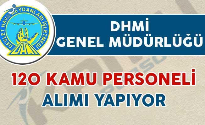 DHMİ Genel Müdürlüğü 120 Kamu Personeli Alımı Yapıyor