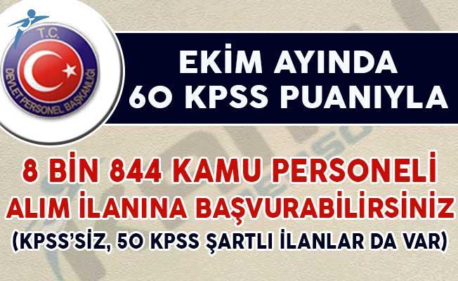 Ekim Ayında 60 KPSS Puanıyla 8 Bin 844 Kamu Personeli Alım İlanına Başvurabilirsiniz