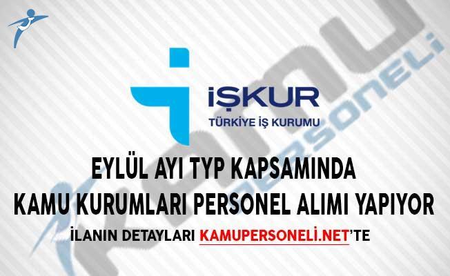 Eylül Ayı TYP Kapsamında İŞKUR Aracılığıyla Kamu Kurumlarına Personel Alımı Yapılıyor!