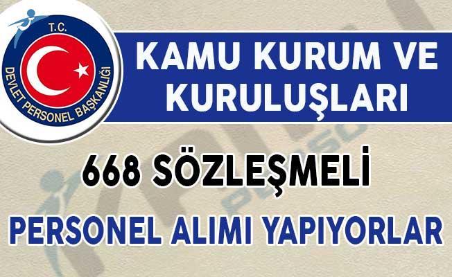 Kamu Kurum ve Kuruluşları 668 Sözleşmeli Personel Alımı Yapıyor! (En Az Lise Mezunu)