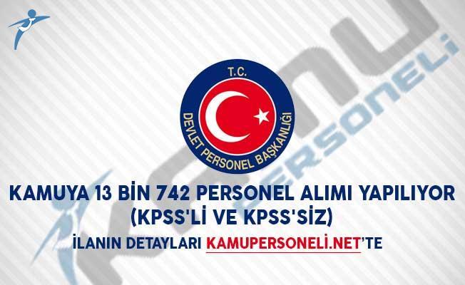 Kamuya 13 Bin 742 Personel Alımı Yapılıyor (KPSS'li ve KPSS'siz)
