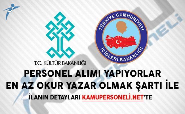 Kültür ve Turizm Bakanlığı ve İçişleri Bakanlığı Personel Alımı Yapıyor!