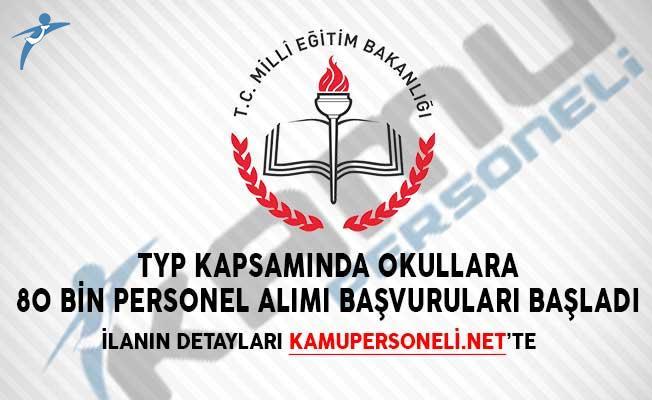 MEB TYP Kapsamında Okullara 80 Bin Personel Alımı Başvuruları Başladı